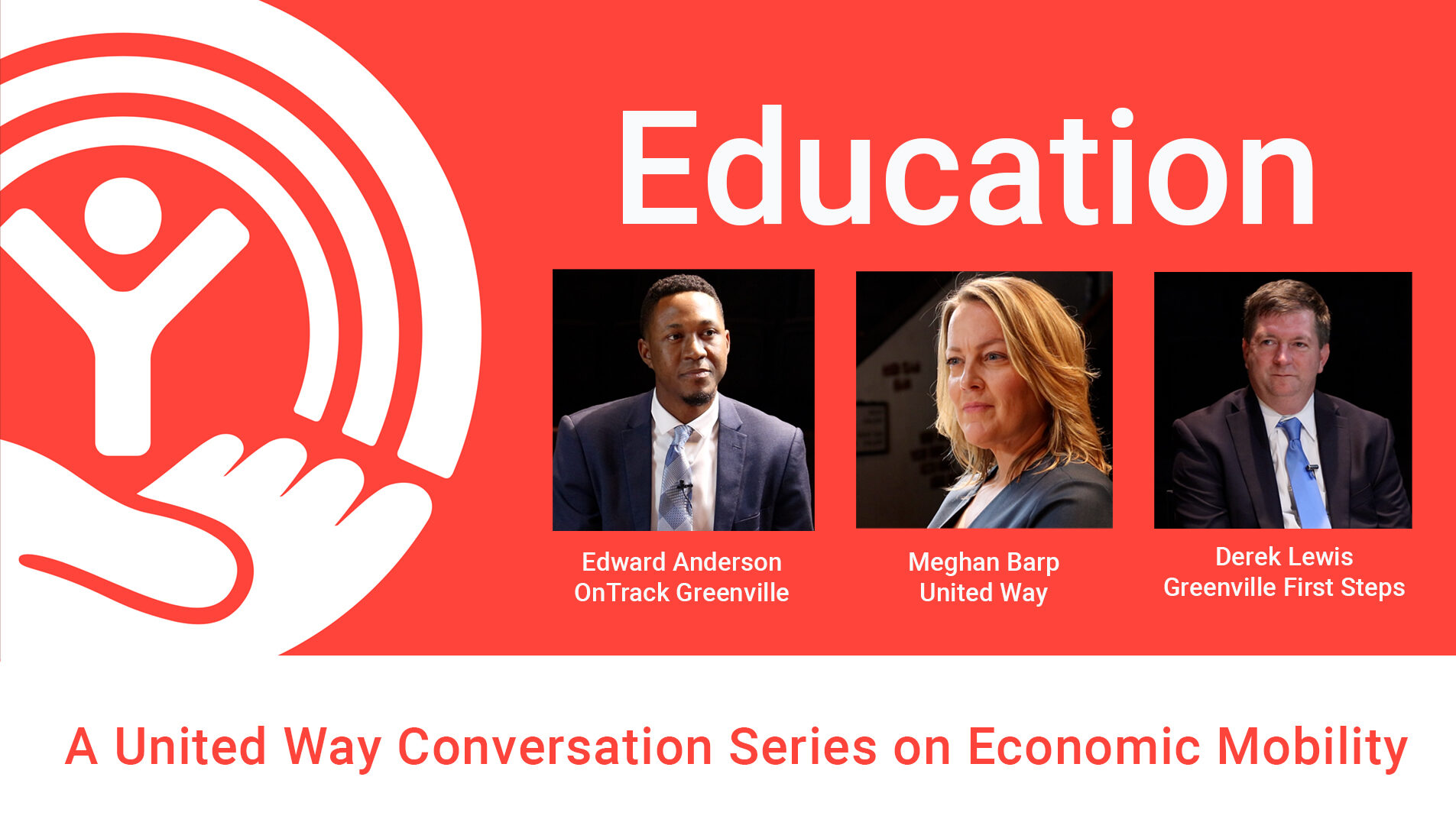 United Way Conversation Series: Improving Economic Mobility Starts With Education